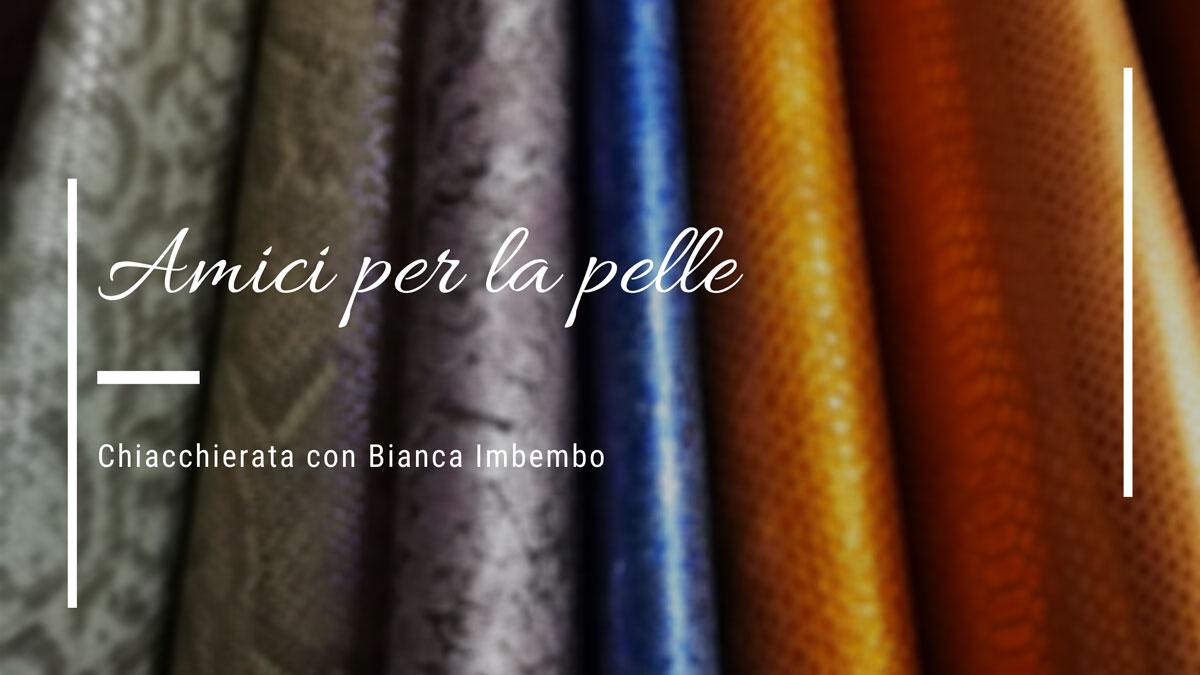 Pellami-Esposito-Amici-per-la-pelle-intervista-Bianca-Imbembo Kilesa